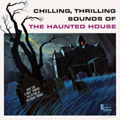 DQ-1257 Chilling, Thrilling Sounds Of The Haunted House